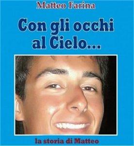 """il 25 a Brindisi si presenta il film documentario """"Matteo: dono di Dio"""""""