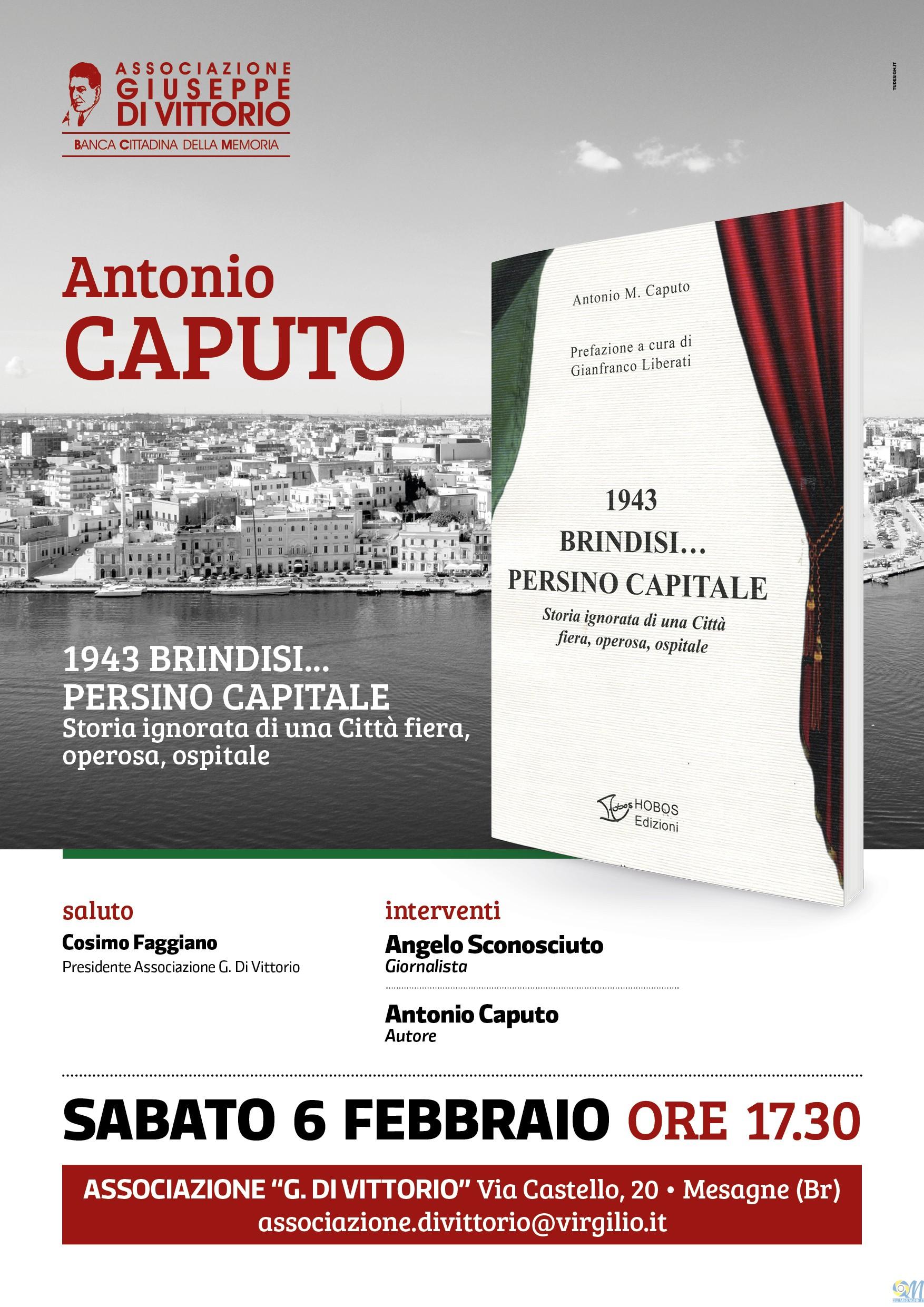 """Sabato 6 presentazione del libro """"1943 Brindisi…persino Capitale"""""""