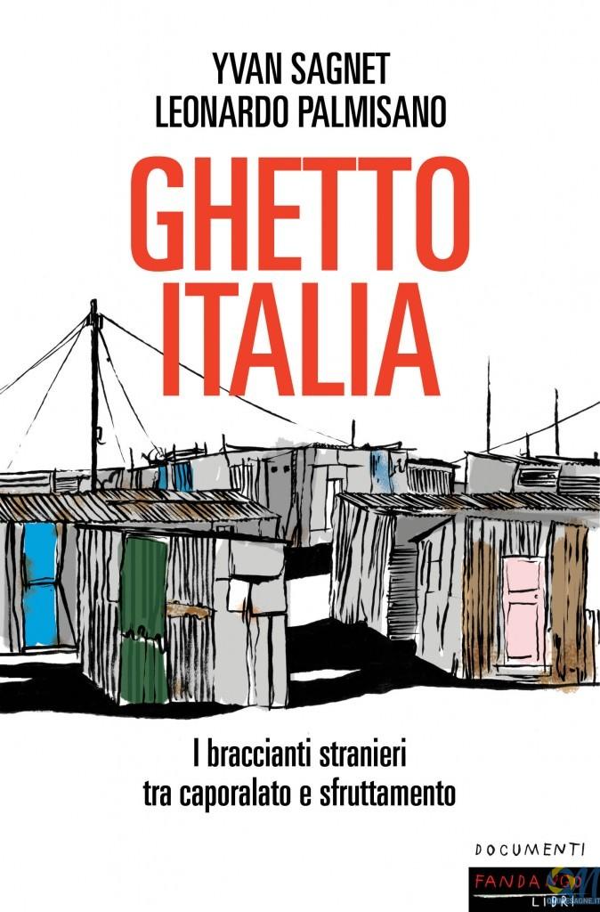 """Questa sera all'Opificio Sociale presentazione libro """"Ghetto Italia"""""""