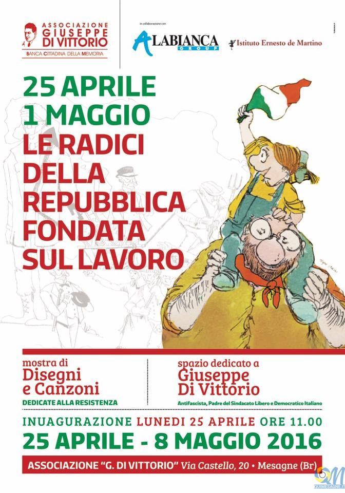 """Alla Di Vittorio mostra, """"25 Aprile 1 Maggio: Le radici della Repubblica fondata sul lavoro"""""""