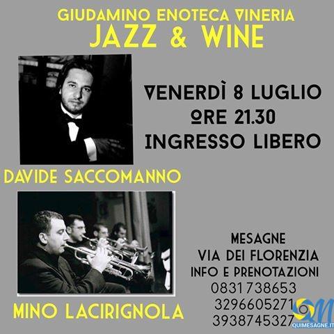 Venerdì 8 luglio torna 'Jazz & Wine' da Giudamino Cantina