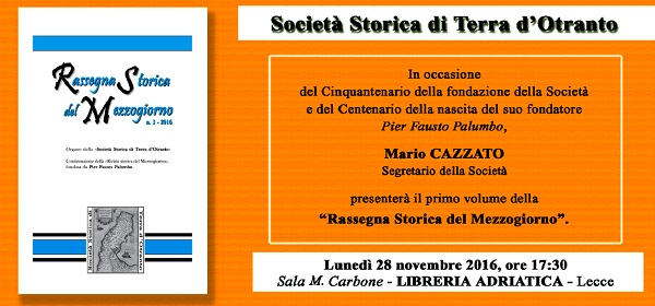"""Lunedì 28 a Lecce si presenta la """"Rassegna Storica del Mezzogiorno"""", novità su Mesagne"""