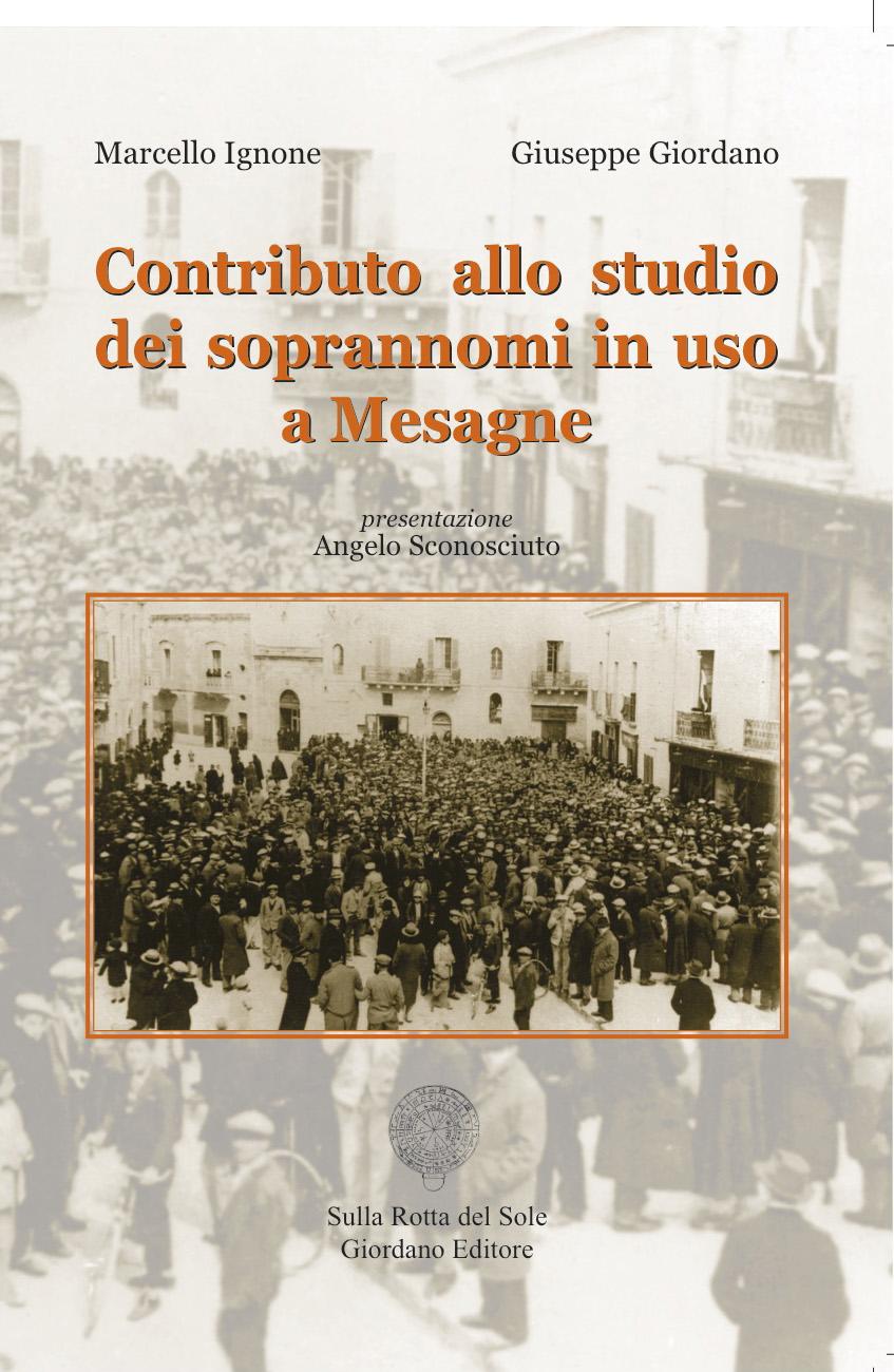 """Venerdì 24 marzo presentazione del libro """"Contributo allo studio dei soprannomi in uso a Mesagne"""""""