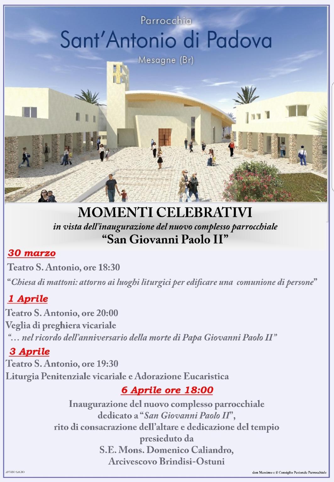 """Momenti celebrativi in vista dell'apertura della nuova chiesa """"San Giovanni Paolo II"""""""