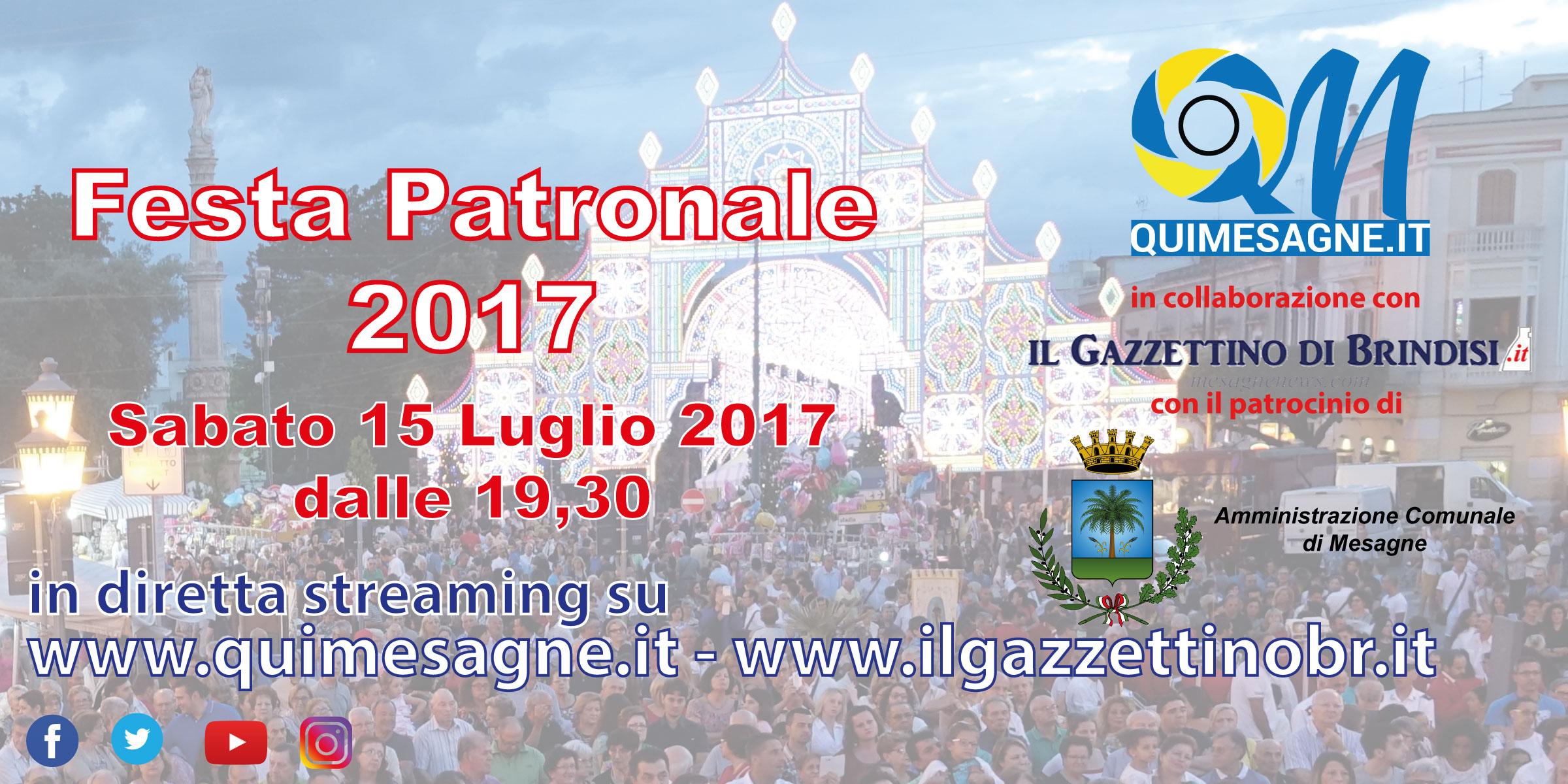 15 Luglio 2017, Rito della Consegna delle Chiavi e inizio Festa Patronale. Live di QuiMesagne