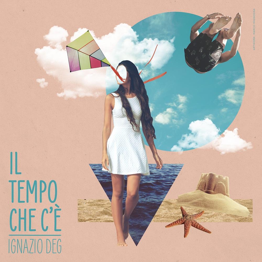 """Ecco """"il Tempo che c'è"""", il primo singolo di Ignazio Deg – VIDEOCLIP"""