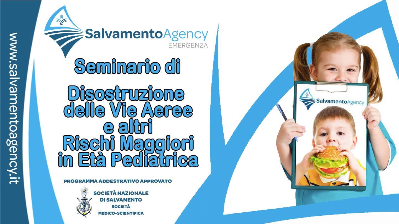"""""""SEMINARIO DI DISOSTRUZIONE DELLE VIE AEREE E ALTRI RISCHI MAGGIORI DELL'ETÀ PEDIATRICA"""" (Lattante-Bambino)"""