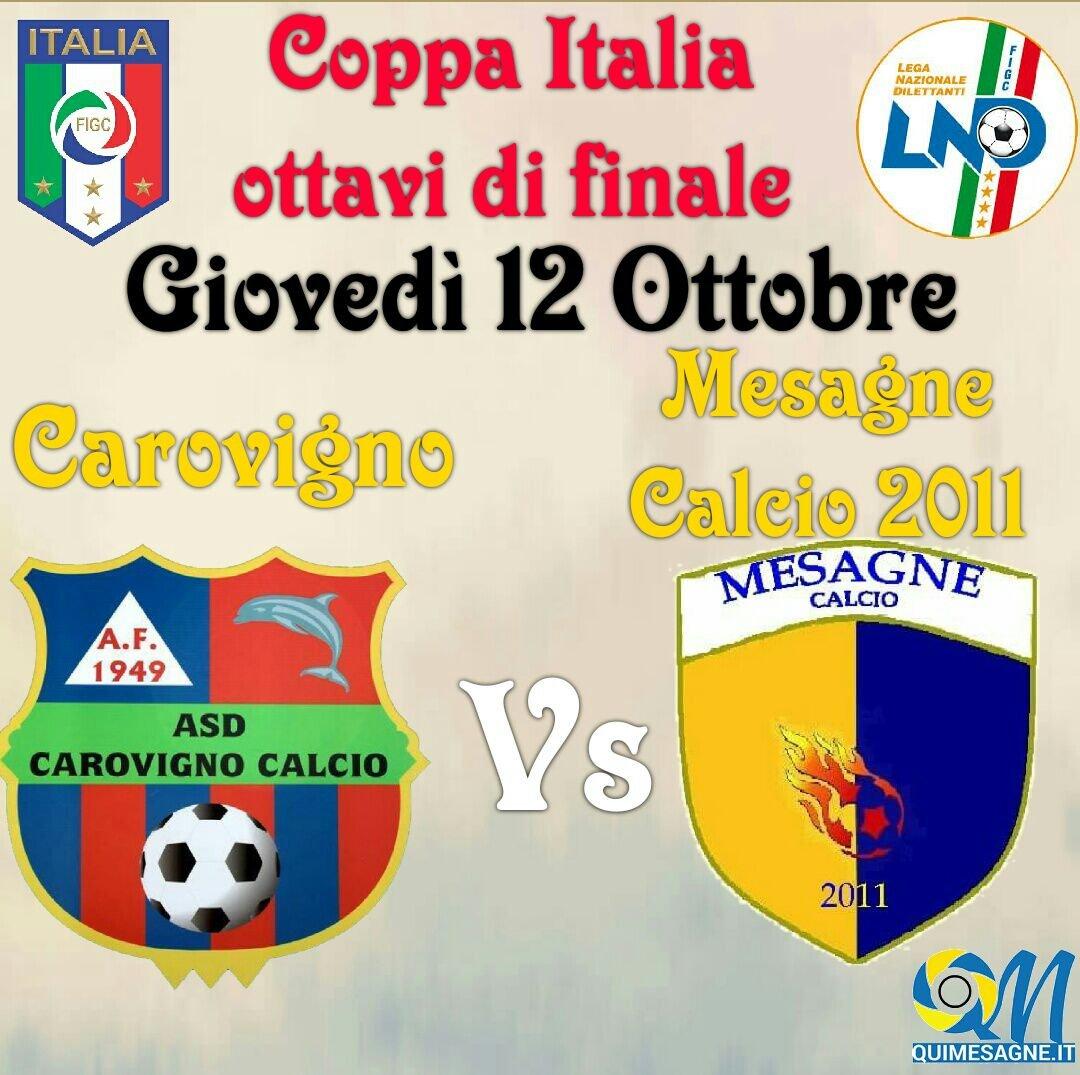 Ottavi di finale in Coppa Italia: giovedì 12 ottobre c'è il Carovigno