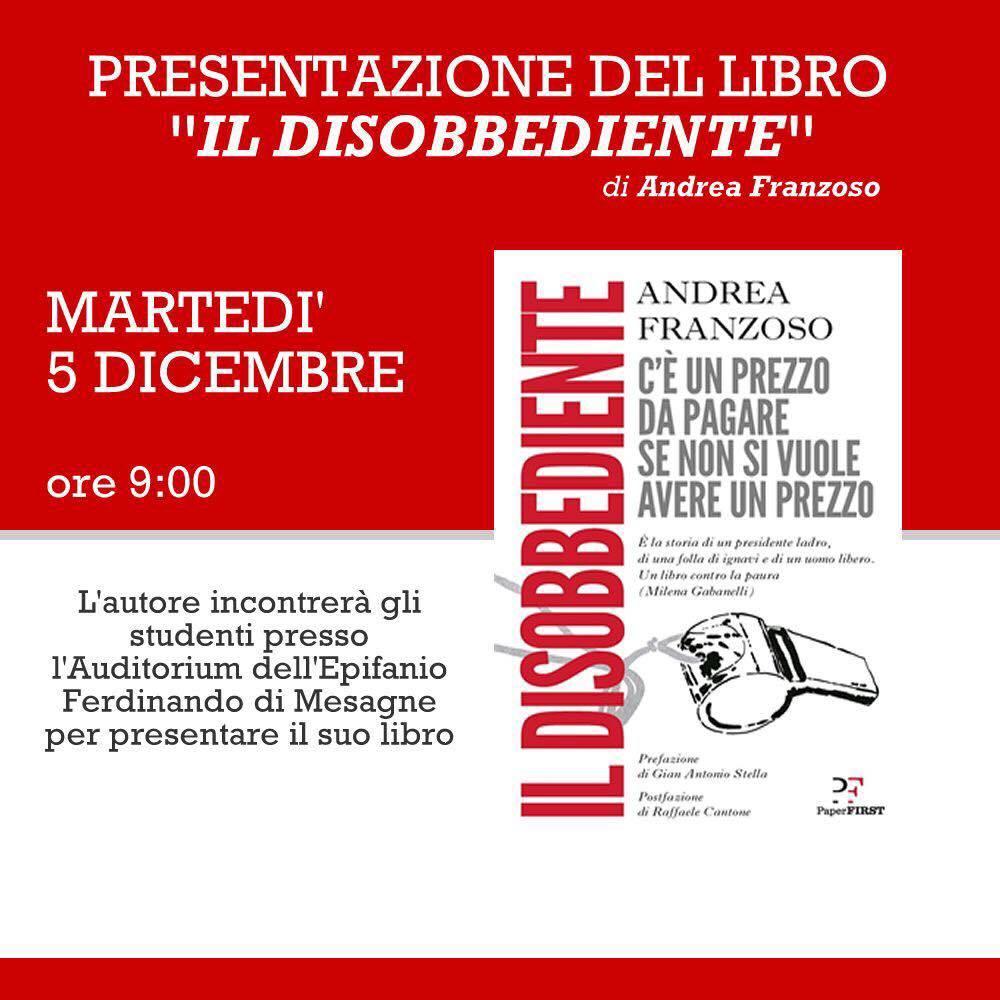 """Martedì 5 dicembre Andrea Franzoso presenta il suo libro """"Il disobbediente"""""""