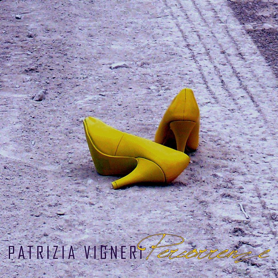 """Esce """"Percorrenze"""" il nuovo album di Patrizia Vigneri"""