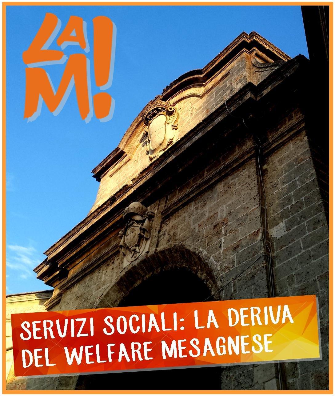 """La M: """"Servizi Sociali, la deriva del welfare mesagnese"""""""
