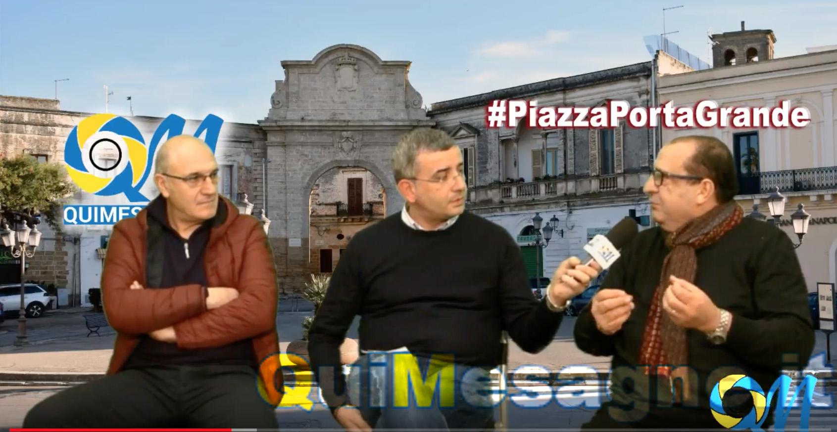 #PiazzaPortaGrande – puntata n. 4 – Ospiti Mimmo Stella e Fabrizio Dipietrangelo
