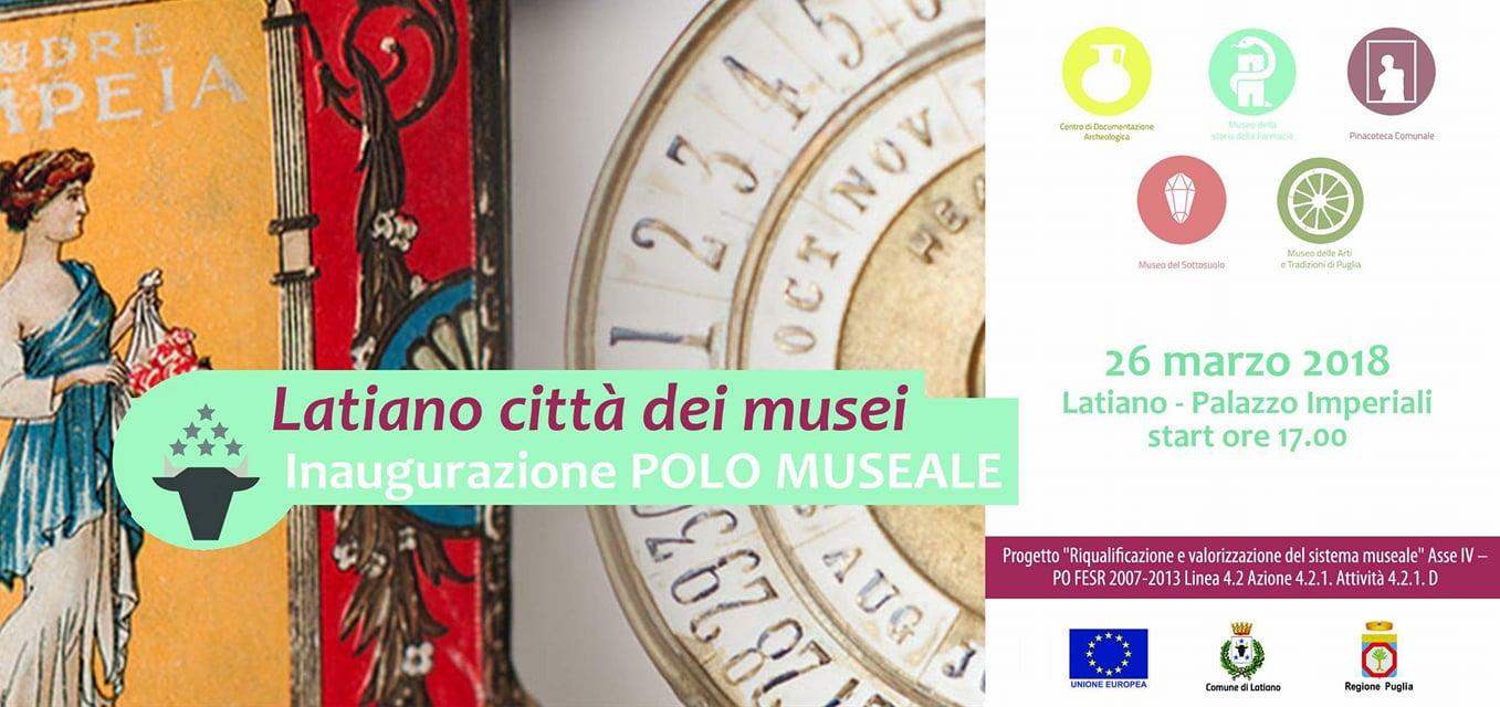 Lunedì 26 marzo si inaugura il Nuovo Polo Museale città di Latiano