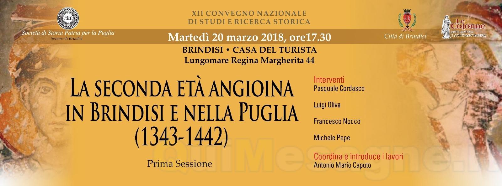 La seconda età angioina in Brindisi e nella Puglia (1343-1442)