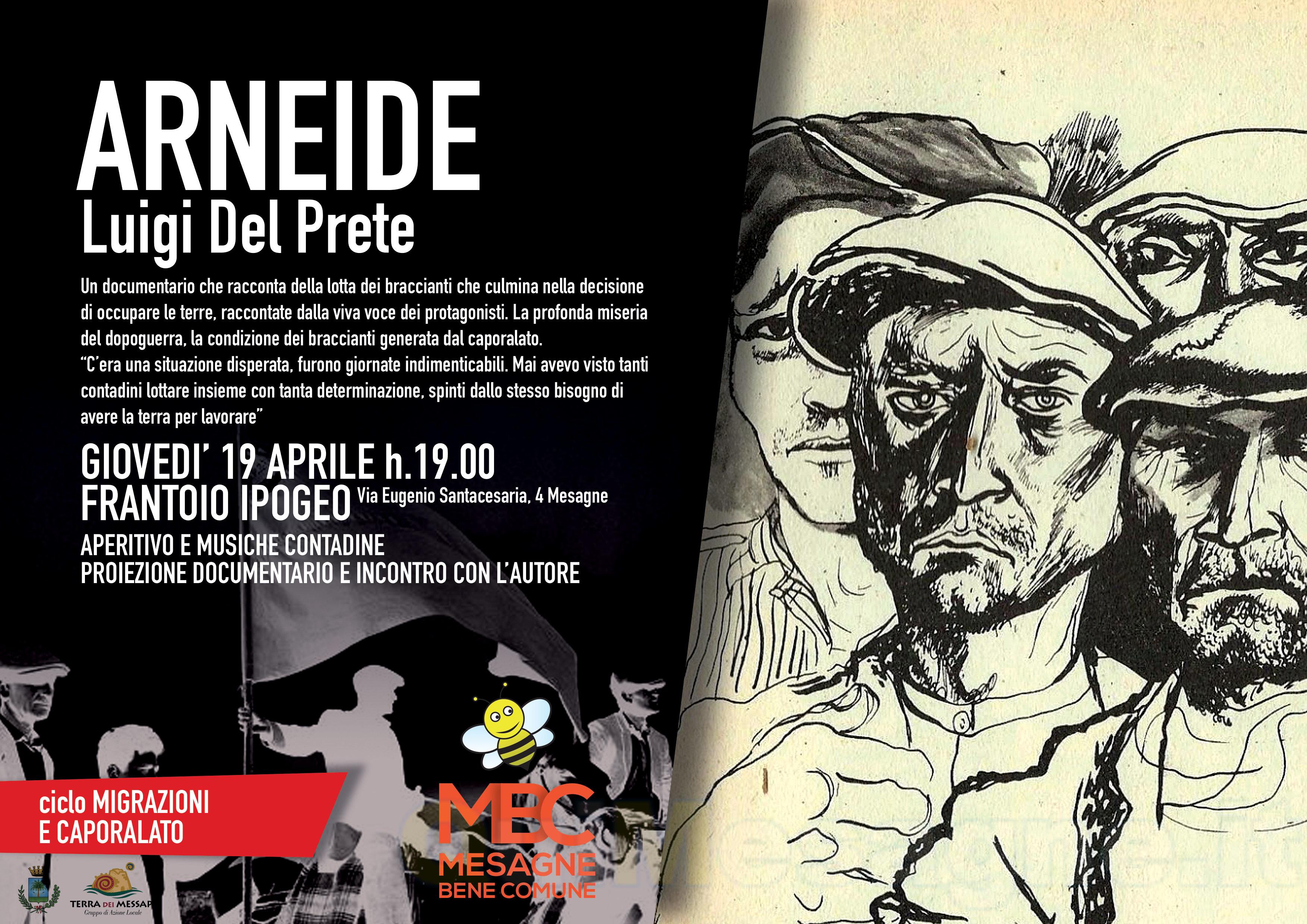 """Mesagne Bene Comune: Presentazione del documentario """"l'Arneide"""" con l'autore Luigi del Prete"""