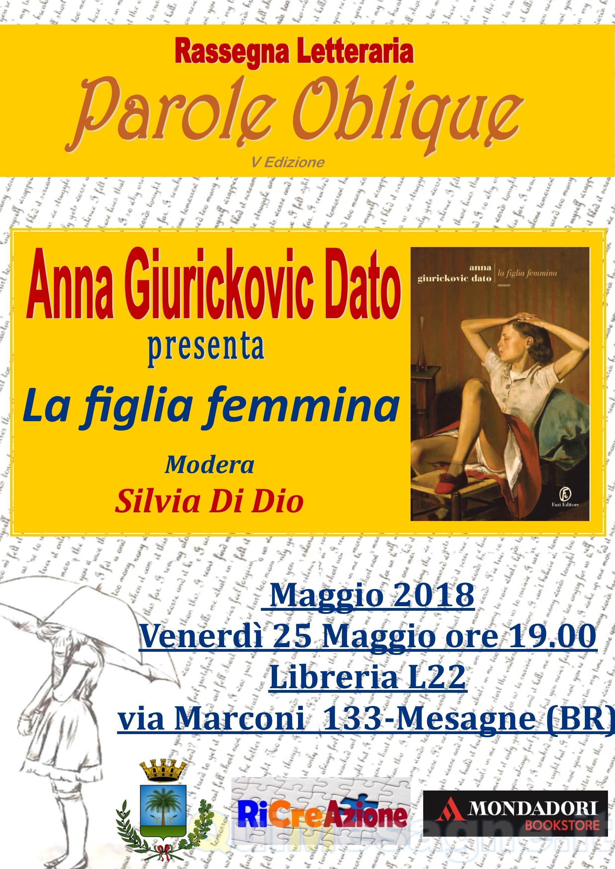 """La scrittrice Anna Giurickovic Dato ospite di """"Parole Oblique"""""""