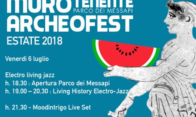 Archeofest 2018 oggi 6 luglio primo appuntamento a Muro Tenente