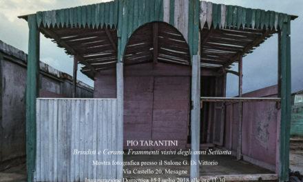 Domenica 15 Luglio inaugurazione della mostra fotografica di Pio Tarantini