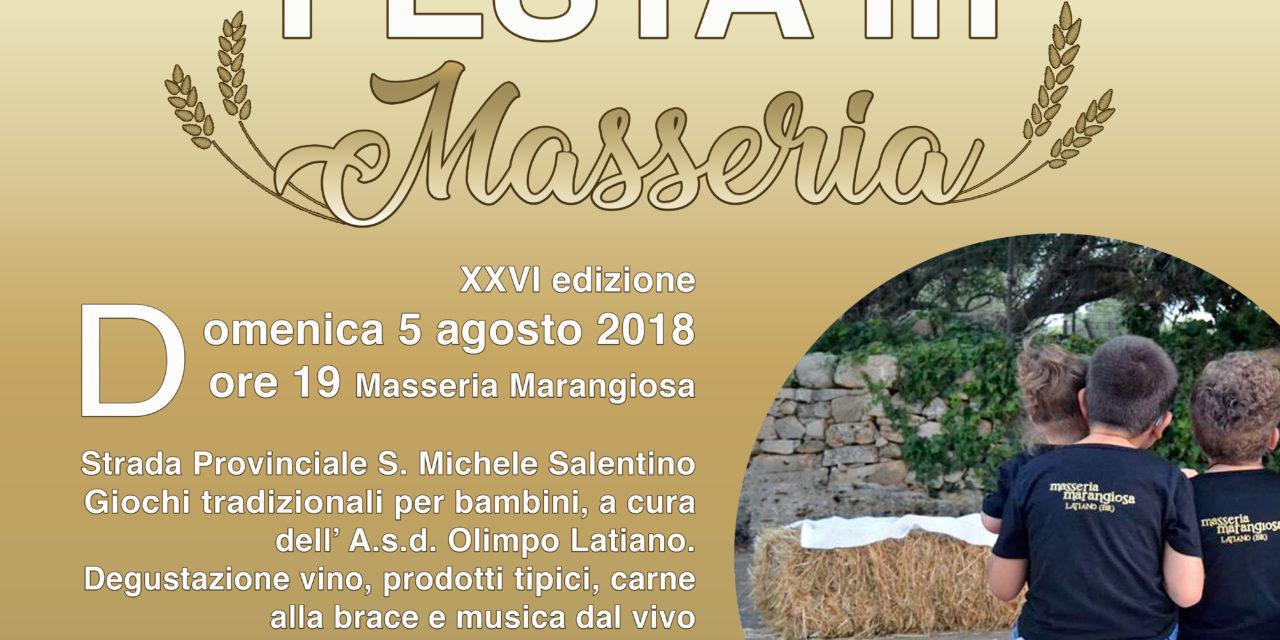 Domenica 5 agosto al via la XXVI edizione della FESTA IN MASSERIA