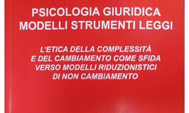 """""""Psicologia giuridica. Modelli Strumenti Leggi"""""""