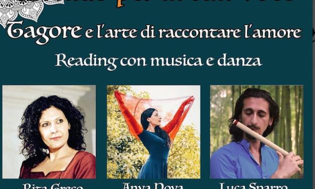 """Venerdì 10 agosto al Castello """"Un nido per la tua voce – Tagore e l'arte di raccontare l'amore"""""""