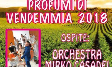 """Domenica 2 settembre appuntamento con """"Profumi di Vendemmia"""" e l'orchestra Mirko Casadei"""