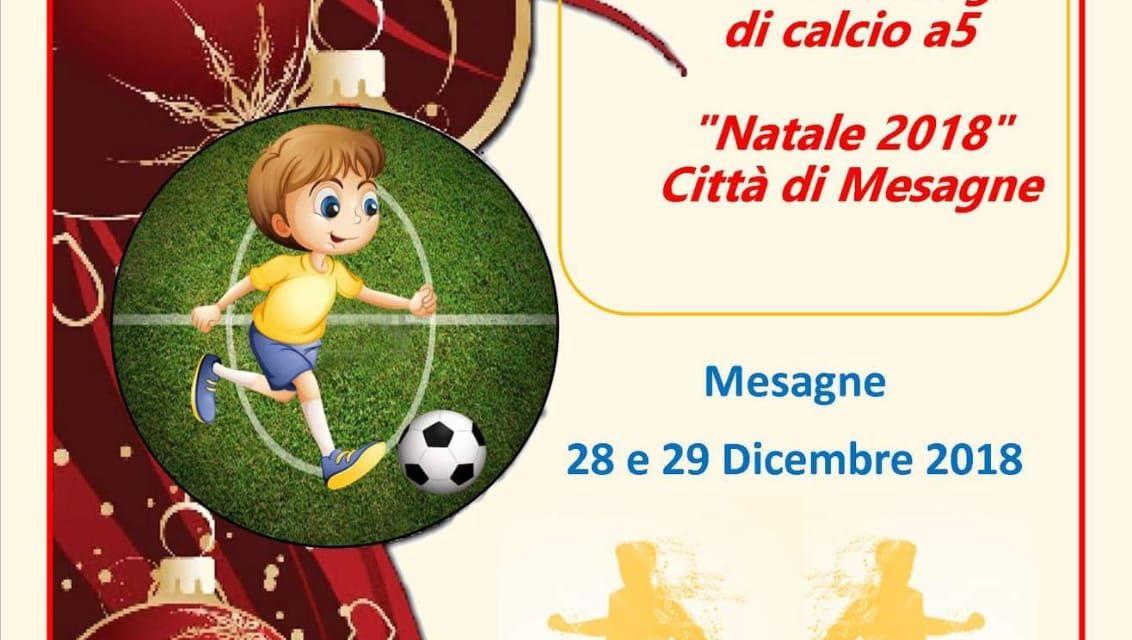 """Il 28 e 29 Dicembre il 39^ Meeting di Calcio Natale 2018 """"Città di Mesagne"""" organizzato dal CSI Brindisi"""
