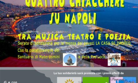 """Sabato 22 dicembre, """"Quattro chicchiere su Napoli"""" per la Casa di Zaccheo"""