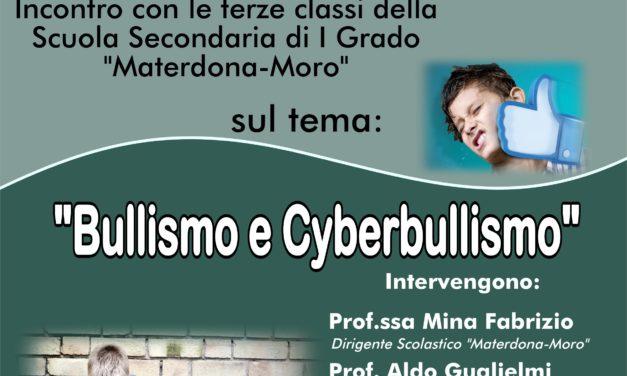 """Collaborazione tra S.M.S. """"Materdona-Moro"""" e l'I.I.S.S. """"Epifanio Ferdinando"""" di Mesagne sul tema: """"Bullismo e Cyberbullismo"""""""