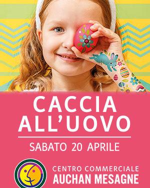 Sabato 20 Aprile – Caccia all'Uovo all'Auchan di Mesagne