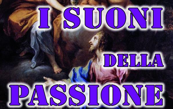 """Martedì 16 aprile concerto nel Santuario di Mater Domini: """"I Suoni della Passione"""""""