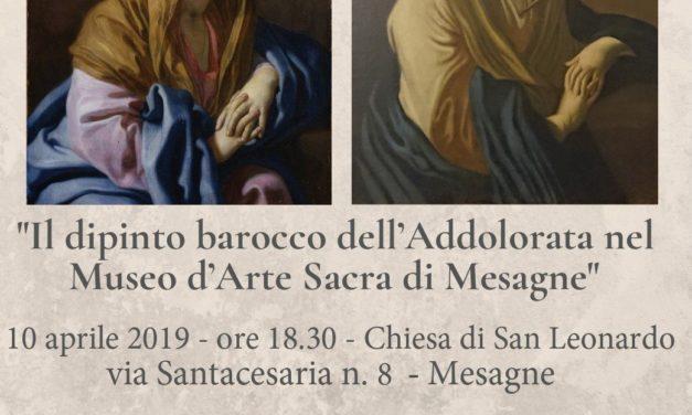"""Mercoledì 10 aprile convegno su: """"Il dipinto barocco dell'Addolorata nel Museo d'Arte Sacra di Mesagne"""""""