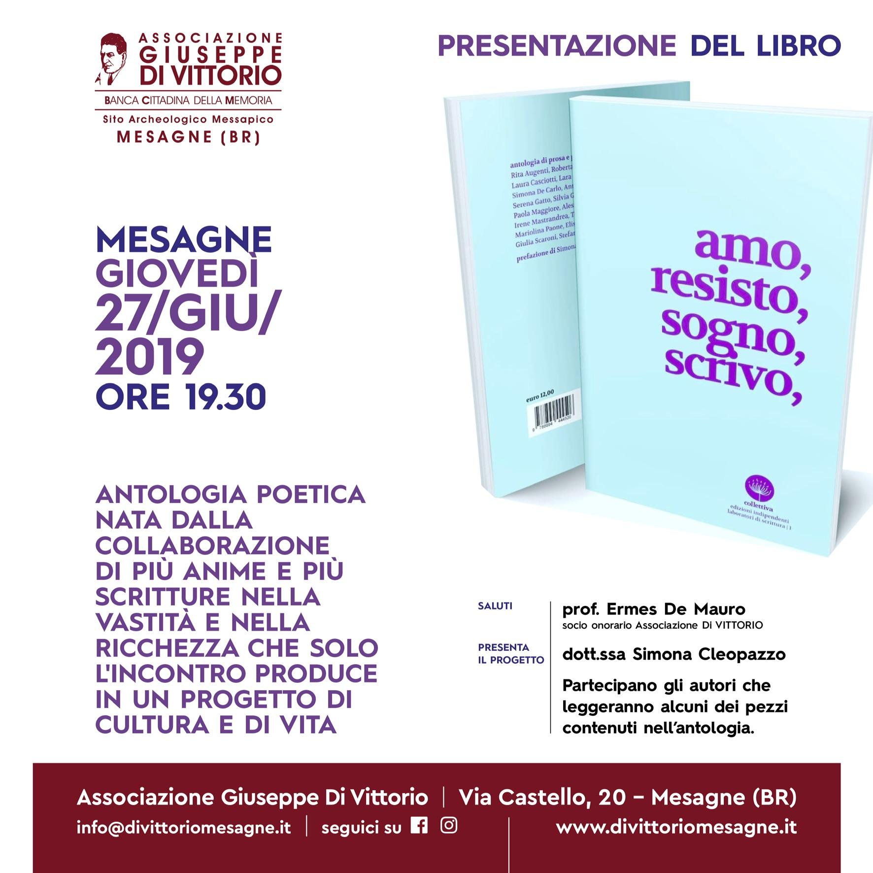 """Presentazione del libro """"Amo, Resisto, Sogno, Scrivo"""" - Qui"""